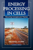Energy Processing in Cells