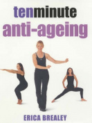 Ten Minute Anti-ageing