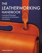 The Leatherworking Handbook