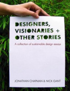 Designers, Visionaries and Other Stories