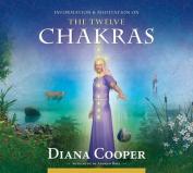 The Twelve Chakras [Audio]