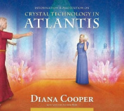 Crystal Technology in Atlantis  [Audio]