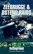 Zeebrugge and Ostend Raids