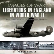 Liberators in England in World War II