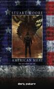 American Meat (Dark Future S.)