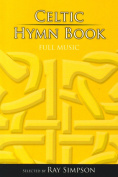 Celtic Hymn Book: Full Music