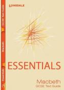 Essentials GCSE Macbeth Text Guide