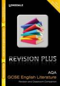 Revision Plus GCSE Revision Plus AQA GCSE English Literature Revision and Classroom Companion