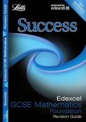 Edexcel GCSE Maths Success Foundation Tier Revision Guide