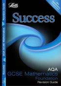 AQA GCSE Maths Success Foundation Tier Revision Guide