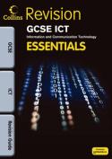 GCSE ICT Essentials Revision Guide