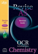 Revise AS OCR Chemistry (inc.Salters) Revision Guide