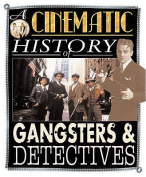 Gangsters and Detectives