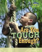Are You Tough Enough? (Raintree Fusion