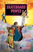Skateboard Power (Dark Flight)