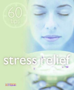Stress Relief (60 Tips)