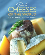 Guide to the Cheeses of the World