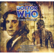 Time Works (Doctor Who) [Audio]