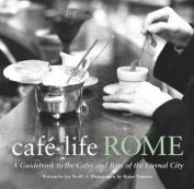 Cafe Life Rome