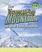 The Disappering Mountain and Other Earth Mysteries (Fusion