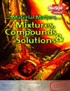 Compounds, Mixtures and Solutions (Raintree Freestyle