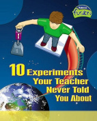 10 Experiments Your Teacher Never Told You About (Raintree Fusion
