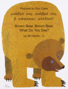 Brown Bear, Brown Bear, What Do You See? In Tamil and English
