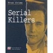 Serial Killers (True Crime S.)