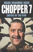 Chopper 7: Empire of the Gun