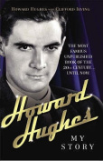 Howard Hughes: My Story