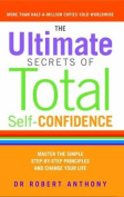 The Ultimate Secrets of Total Self Confidence
