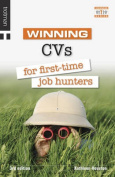 Winning CVs for First Time Job Hunters