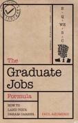 The Graduate Jobs Formula