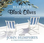 Blue Skies and Black Olives [Audio]