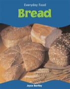 Bread (Everyday Food S.)