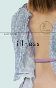 Illness (The Art of Living)