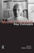 Michel Foucault (Key Concepts)