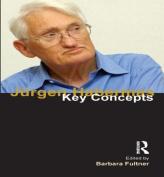 Jurgen Habermas (Key Concepts)