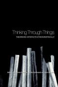 Thinking Through Things