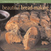 Beautiful Bread-Making