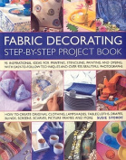 The Fabric Decorating Project Book