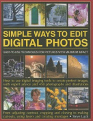 Simple Ways to Edit Digital Photographs