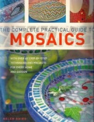 The Complete Practical Guide to Mosaics