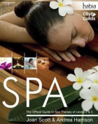 Spa: The Official Guide to Spa Therapy
