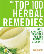 The Top 100 Herbal Remedies