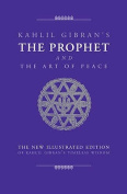 The Prophet and the Art of Peace