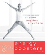 Quick and Easy Energy Boosters