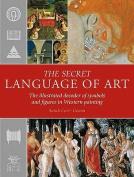 The Secret Language of Art