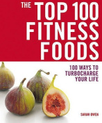 The Top 100 Fitness Foods