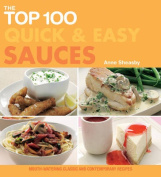 The Top 100 Quick and Easy Sauces